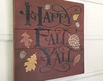Fall Sign. Happy Fall Y'all Sign. Great Autumn Colors