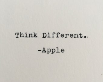 "Apple Quote ""Think Different"" Typed on Typewriter - 4x6 White Cardstock"
