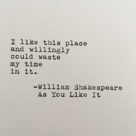 Shakespeare What Is In A Name Quote: William Shakespeare Home Quote As You Like It Typed On