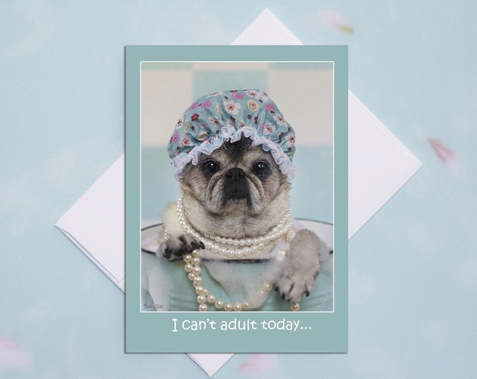 Funny Friendship Cards - Pug Dog -Friendship Cards - 5x7