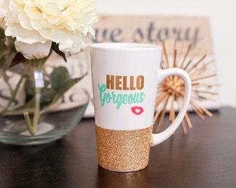 HELLO GORGEOUS latte mug