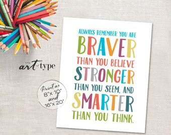 You Are Braver than you Believe Stronger Smarter Print INSTANT DOWNLOAD 8x10, 16x20 Printable Winnie The Pooh Kids Wall Art Quote Poster