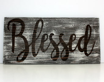 Blessed Sign, Rustic Blessed Sign, Wood Sign, Home Decor Wood Sign