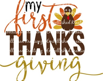 Thanksgiving/'My First Thanksgiving' with Turkey/Vinyl Decal/Baby's 1st Thanksgiving/HTV