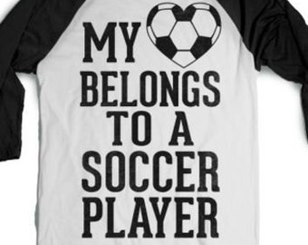 My Heart belongs To a Soccer Player, Soccer Mom Shirt