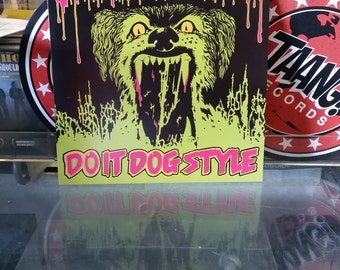 SLAUGHTER and the DOGS - Do Dog Style vinly