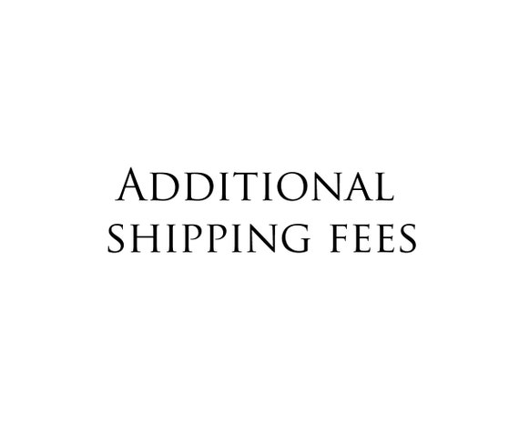 Additional Shipping fees listing