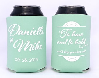 To Have and To Hold and To Keep Your Beer Cold // Custom Wedding Can Coolers // Rehearsal Dinner, Couples Shower Party Favors