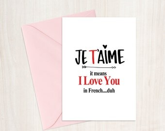 Je T'aime....It Means