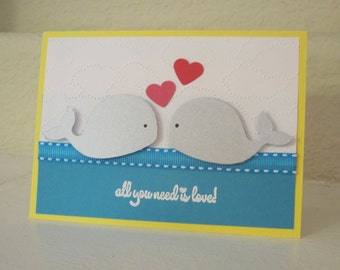 Love Whale Card, All You Need Is Love Whales, Engagement Card, Anniversary Card