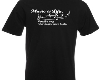 "Mens T-Shirt with Quote ""Music Is Life That's Why Our Hearts Have Beats"" / Inspirational Text Shirts + Free Random Decal Gift"