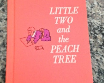 Little Two and the Peach Tree Book by Patricia Miles Martin