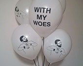 Drake Balloons, With my Woes, Birthday Party, Unique Gift Idea, Rapper Present, Pop Culture Party
