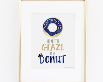 Police Wife | Police Officer Gifts | You Are the Glaze-Police  Printable Art | Police Officer Wedding | Instant Download |Law Enforcement