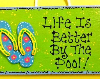 FLIP FLOPS Life Is Better By The Pool SIGN Tropical Deck Beach Tiki Decor Hawaiian Patio Plaque