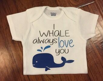 I WHALE always love you onesie/ baby whale onesie