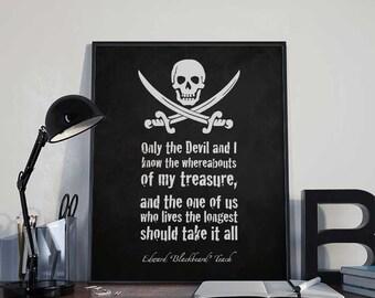 Pirate Art Print Poster - Treasure - Blackbeard - PRINTABLE 8x10 inches Wall Decor, Inspirational Print, Home Decor, Gift