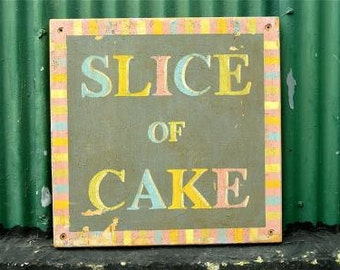 Fantastic large distressed wooden slice of cake wall sign