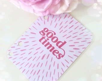 Good times quote card...