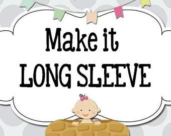 MAKE it LONG SLEEVE