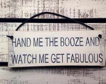 rustic sign. alcohol sign. hand me the booze.