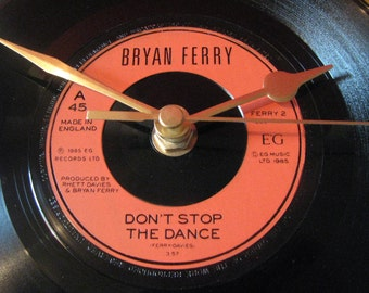 "Bryan Ferry don't stop the dance  7"" vinyl record clock"
