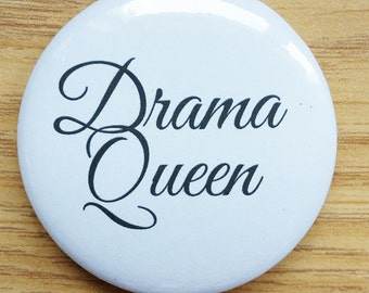 Drama Queen Badge