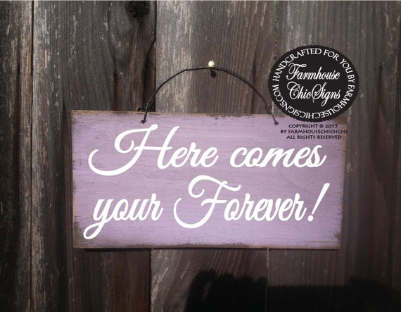 wedding sign, here comes your forever sign, wedding decoration, rustic wedding decor, rustic wedding, ring bearer sign, 224