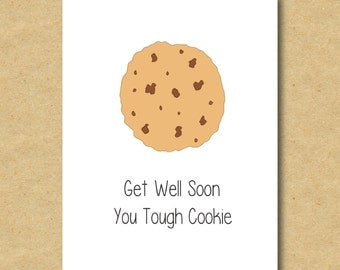 Get Well Soon - Tough Cookie
