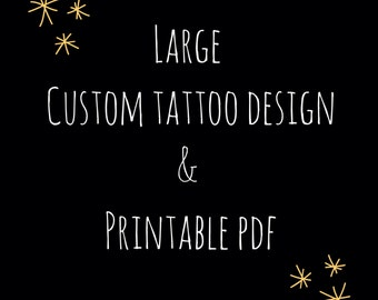 Custom Tattoo Design! LARGE size (thigh, back, chest etc) Comes with Digital File