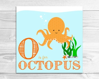 Instant Download: O is for Octopus Wall Art Print // Baby Art, Nursery Art, Alphabet Art