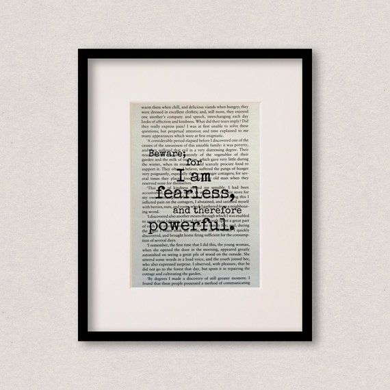 """Frankenstein - Book Quote Print - Inspirational Quote - Birthday Gift - """"Beware; for I am fearless, and therefore powerful"""""""