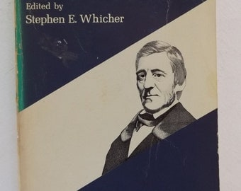Selections from Ralph Waldo Emerson, Edited by Stephen E. Whicher, 1960 Impression
