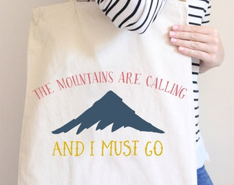 The mountains are calling Tote bag Natural tote Bag Typography Tote Bag Statement Tote bag Mountain Tote bag Inspirational Tote bag Canvas