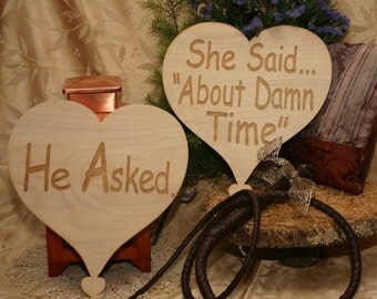 He Asked... She said About Damn Time Wood Heart Wedding Photo Props, Engagement Party Wood Heart He Asked She Said About Damn Time Photoprop