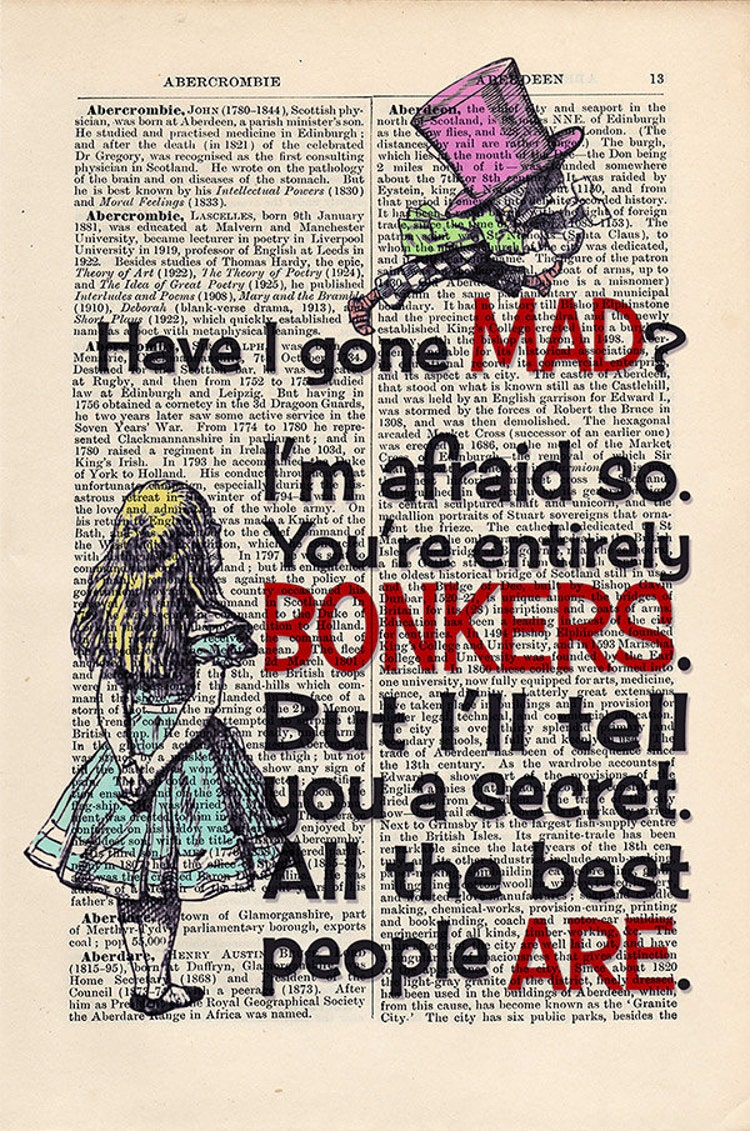 Have I Gone Mad Quote Alice In Wonderland Print By