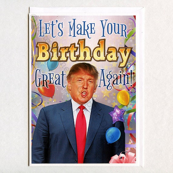 Amazon Com Funny Birthday Card Donald Trump Birthday: Donald Trump Funny Birthday Card Funny Greeting Card Funny