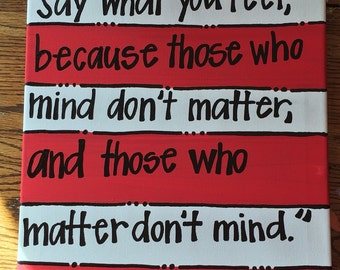 Be Who You Are Dr. Seuss Canvas