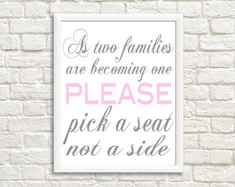 Wedding Printable, Digital File, Pick a seat, not a side, Print at home
