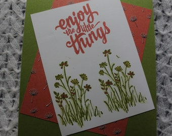 """Handmade and stamped Springtime green and coral Card/flowers/""""enjoy the little things""""/with envelope/blank inside"""