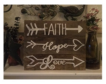 Faith, Hope, Love Hand painted pallet wood wall/mantle decor.