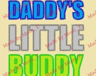 Daddy's Little Buddy Applique