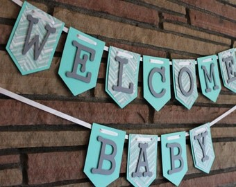Welcome Baby, Baby Shower Banner, Baby Boy Banner
