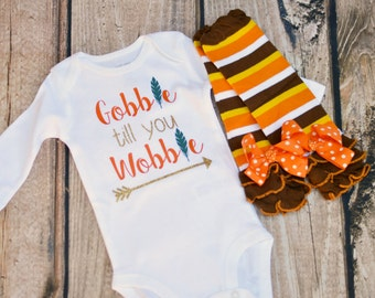Gobble till you Wobble Thanksgiving Bodysuit Outfit: Baby Girl