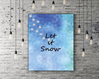 Let It Snow Print, Winter Blue Christmas Quote, Snowflake Print, Holiday Gift, Black Glitter Snow Flake Christmas Home Decor Xmas Decoration