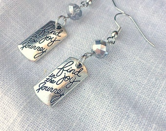 Inspirational Earrings - Inspirational Jewelry - Quote Earrings - Quote Jewelry - Gifts for Her - Gifts under 20 - Gifts for Wife