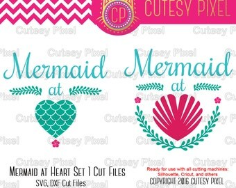 Mermaid at Heart SVG Cut Files for Vinyl Cutters,mermaid svg, Screen Printing, Cricut and Die Cut Machines, Silhouettes, SVG, DXF