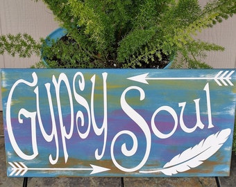 Bohemian Decor,Boho Chic,Gypsy Soul Feather and Arrow Sign,Hippy Sign,Boho Decor,Gypsy Decor,Bohemian Sign