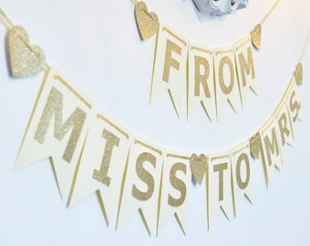 From Miss to Mrs Ivory/Cream and Gold Banner, Wedding Shower Decor, Bride to Be