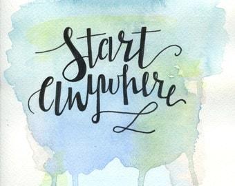 Start Anywhere